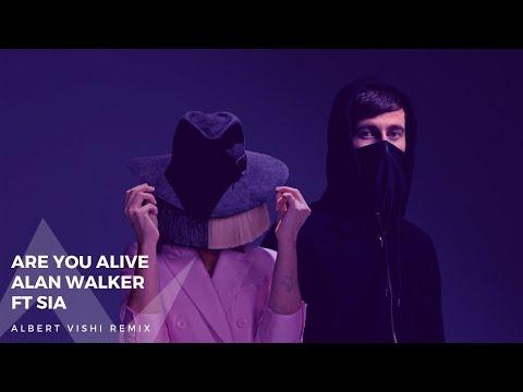 Alan Walker ft. Sia – Are You Alive (Albert Vishi Remix)