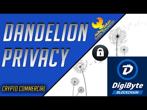 DigiByte Dandelion – is now Here!