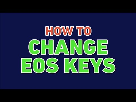 How to Change Your EOS Keys (EOS Security Tutorial)
