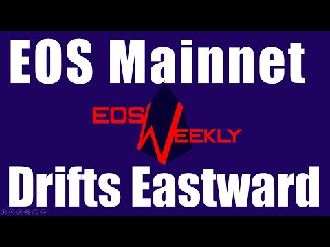 EOS Mainnet Drifts Eastward