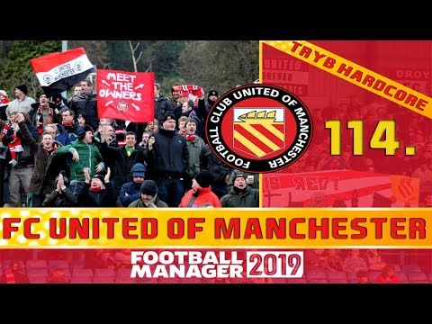 Football Manager 2019 PL | FC United of Manchester (Tryb HC) #114