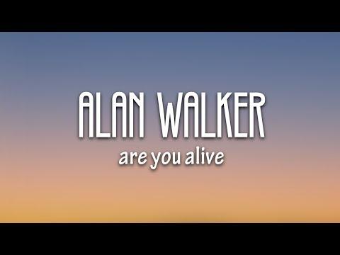 Alan Walker ft. Sia – Are You Alive (Lyrics)