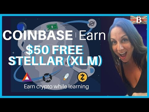 Earn $50 FREE Stellar XLM with Coinbase Earn