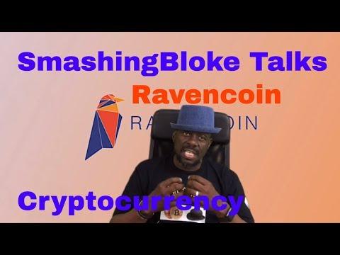 SmashingBloke Talks Ravencoin Cryptocurrency