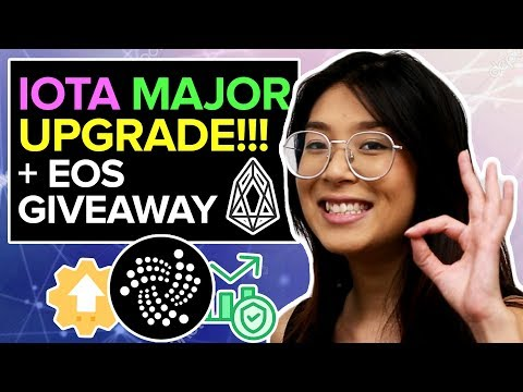 IOTA – Understand The MAJOR UPGRADE!!! + EOS Giveaway | Crypto Daily News