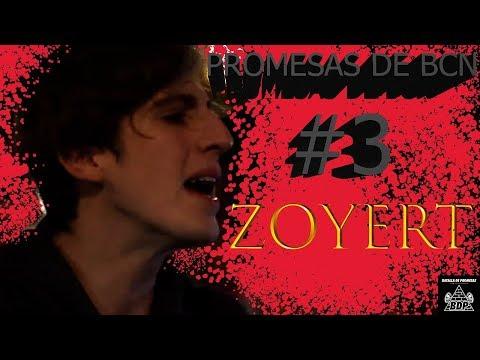 ZOYERT (LA TOCHA ASESINA) – Promesas de BCN #3