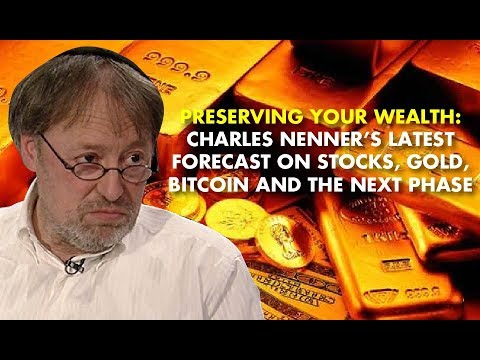 PRESERVING YOUR WEALTH: Charles Nenner's Latest Forecast On Stocks, Gold, Bitcoin and the Next Phase