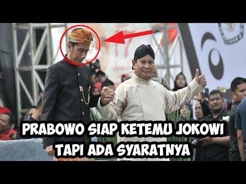 Prabowo Siap Ketemu Jokowi, Tapi Ada Syaratnya, Ternyata Adalah