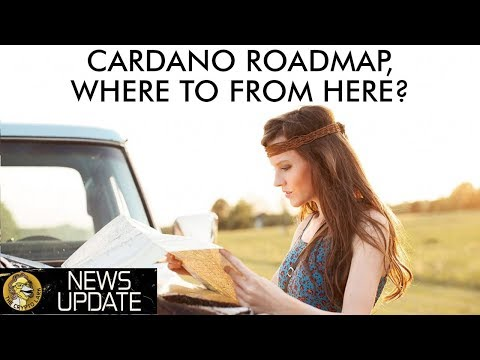 Cardano News – Roadmap Update, Shelley This Year, & Partnerships