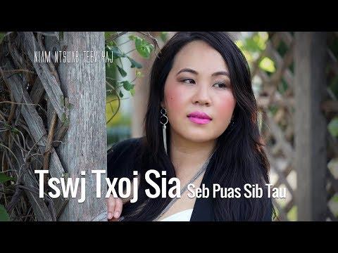 Tswj Txoj Sia Seb Puas Sib Tau. 6/6/2019