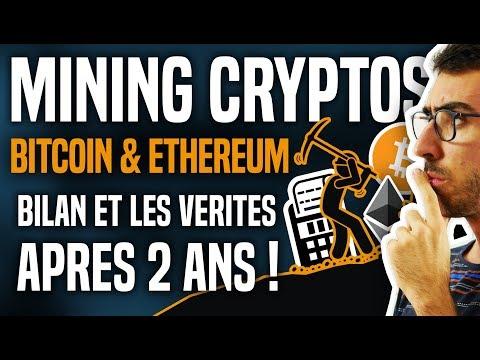 MINING CRYPTOS (BITCOIN ETHEREUM) – LE BILAN ET LES VERITES APRES 2 ANS !