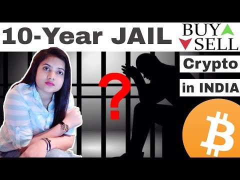 10-year Jail For BUY/ SELL/ HOLD CryptoCurrency in India ?