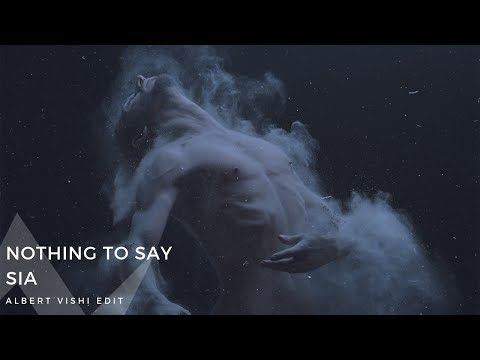 Sia – Nothing To Say (Lyrics Video) by Albert Vishi