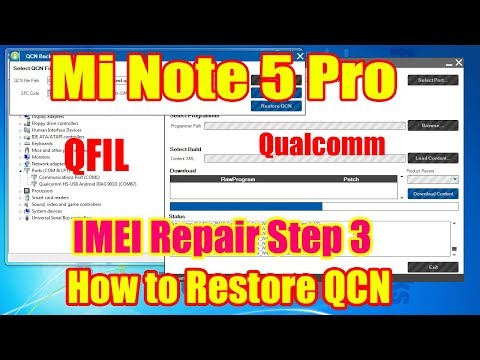 Redmi Note 5 Pro – How to Restore QCN Using QFIL – IMEI Repair Step 3