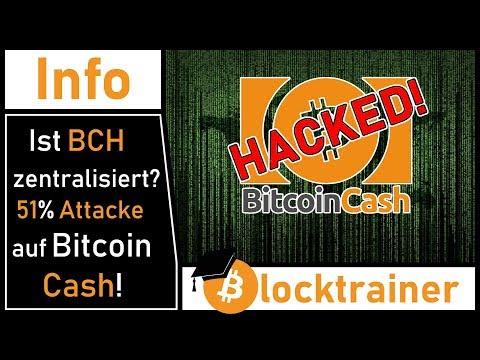 #Bitcoin Cash Hack, 51% Attacke und Zentralisierung! Ist Bitcoin auch betroffen?