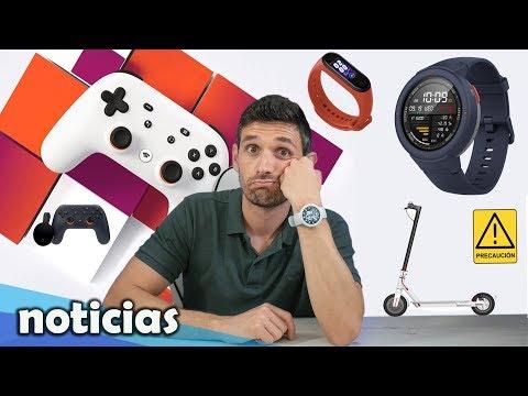 Noticias: 10000 uds con fallos en Xiaomi M365, Amazfit Verge Lite por 65€ y Google Stadia precios