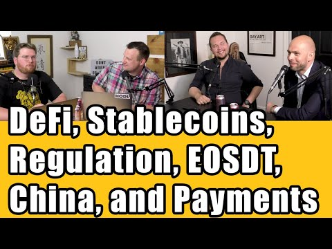 Chinese EOS Community, Stablecoins, Regulation, Governance, and the Future of DeFi w/ Equilibrium