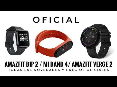 Xiaomi Mi Band 4/ AmazFit Bip 2 /Amazfit Verge 2 – Novedades y Precios