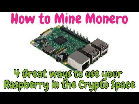 Mine Monero with your Raspberry & 4 Useful ways to use PI in Crypto