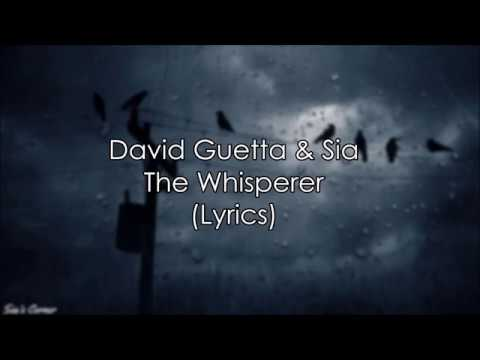 David Guetta & Sia – The Whisperer (Lyric Video)