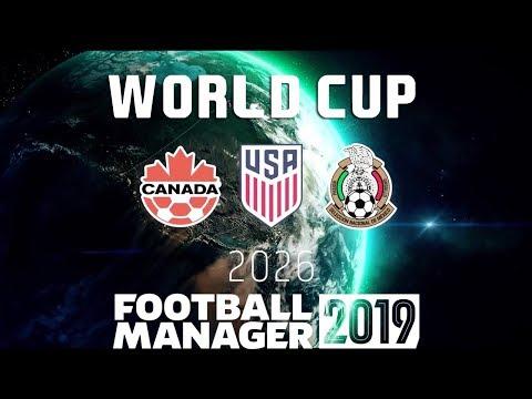 Mistrzostwa Świata USA, Kanada, Meksyk 2026 – Symulacja Football Manager 2019