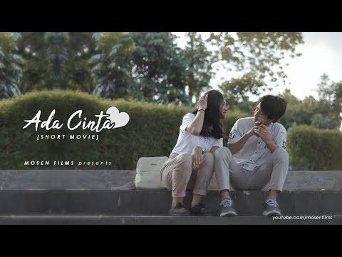 ADA CINTA – SHORT MOVIE
