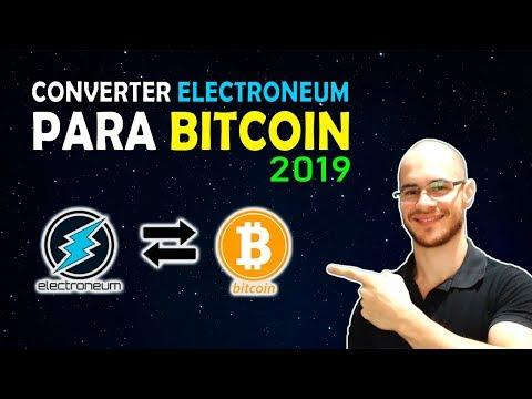 🛑 Veja como converter Electroneum para Bitcoin em 2019!