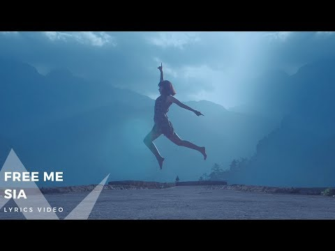 Sia – Free Me (Lyrics Video)