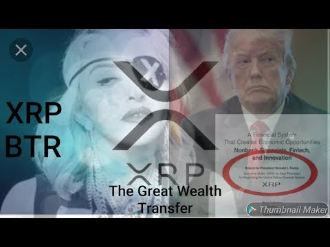 XRP Global Movement New Asset Class. Get Your Ducks in Order .. Trump Madonna Ripple Connections
