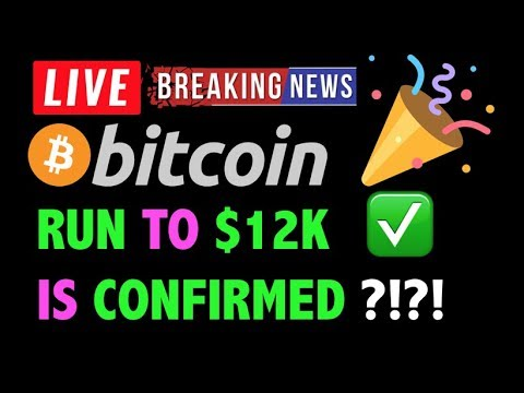 Bitcoin RUN TO $12K CONFIRMED?! ✅- LIVE Crypto Trading Analysis & BTC Cryptocurrency Price News 2019