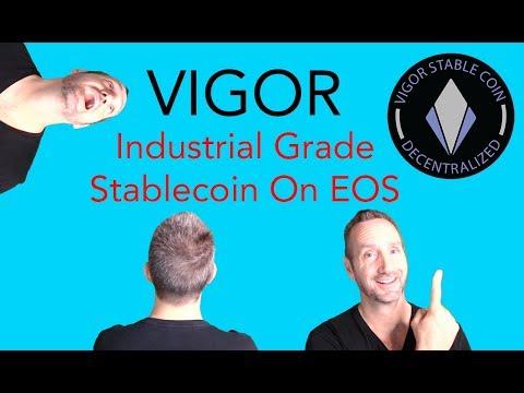 VIGOR –  Enterprise Grade Stablecoin On #EOS – THE MONEY DAC