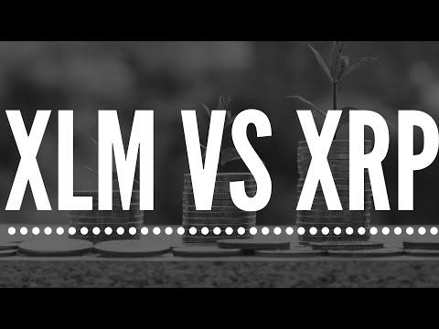 XRP Ripple Vs Stellar Lumens XLM – Both 10X From Here?