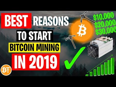 REASONS WHY TO START BITCOIN MINING IN 2019 BEFORE ITS TOO..
