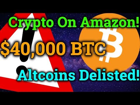 Spending Cryptos On Amazon! $40,000 Bitcoin? Altcoin Delistings! (Cryptocurrency BTC News + Trading)