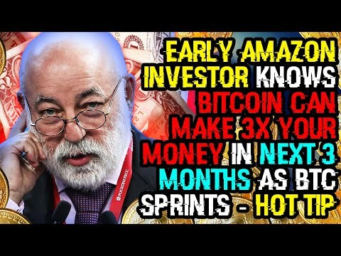 EARLY AMAZON INVESTOR Knows BITCOIN Can MAKE 3x Your MONEY In NEXT 3 MONTHS As BTC SPRINTS – HOT TIP