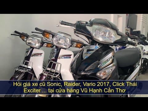 Hỏi giá xe máy cũ Vario 2017, Dream, Future Neo, Raider, Sonic | MKT