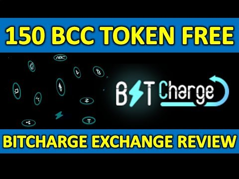 Get 150 Free BCC Token I 250 Million BCC Giveaway I Bitcharge Crypto Exchange Review