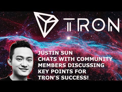 JUSTIN SUN CHATS WITH TRON TRX COMMUNITY MEMBERS DISCUSSING KEY POINTS FOR TRON'S SUCCESS!