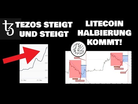 Tezos (XTZ) im Aufstieg, wieso? Litecoin (LTC) Halbierung bringt Bullen?