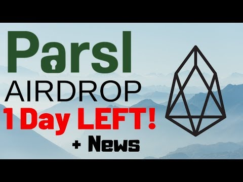 Parsl SEED (EOS) Airdrop 1 Day Left + Parsl News