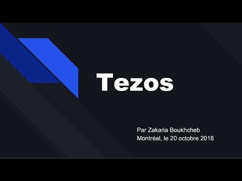 Présentation Tezos par Zakaria Boukhcheb – 20 octobre 2018