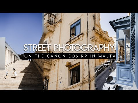 Street Photography On The Canon EOS RP In MALTA!
