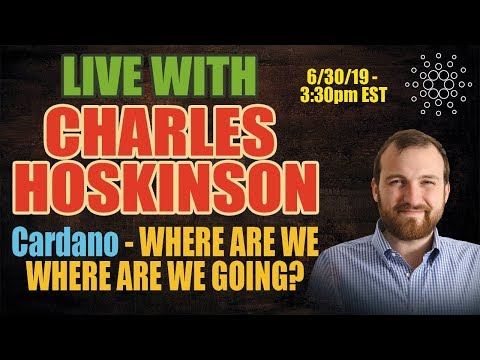 LIVE with Cardano's Charles Hoskinson – ADA – Shelley – Proof OF Stake and More!