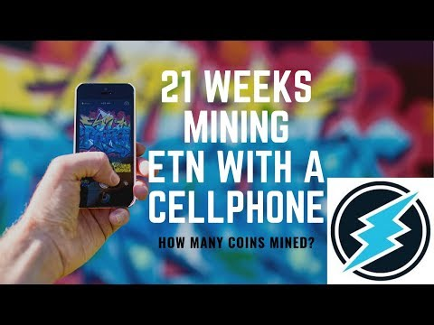 Mined Electroneum with my phone 21 weeks how much free etn mined?