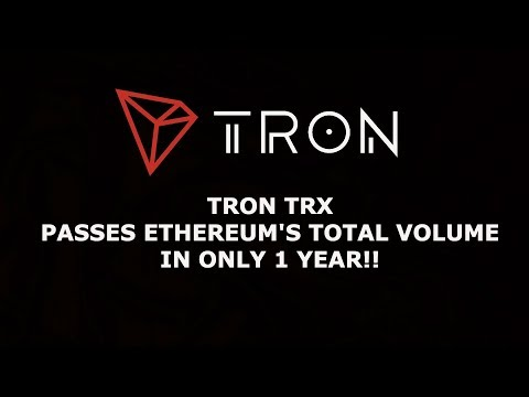TRON TRX PASSES ETHEREUM'S TOTAL VOLUME IN ONLY 1 YEAR!!