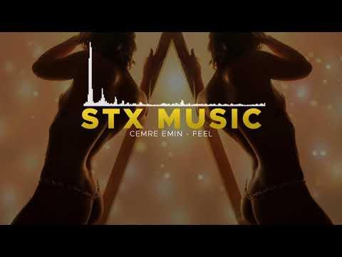 Cemre Emin – Feel (STX)