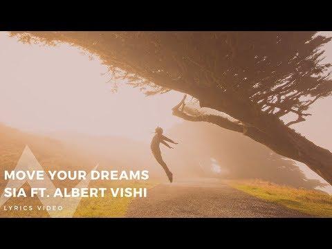 Sia feat. Albert Vishi – Move Your Dreams (Lyrics Video)