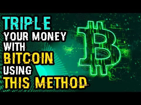 TRIPLE YOUR MONEY With BITCOIN Using This METHOD NOW – This Will ONLY WORK NEXT WEEK, So HURRY Up!