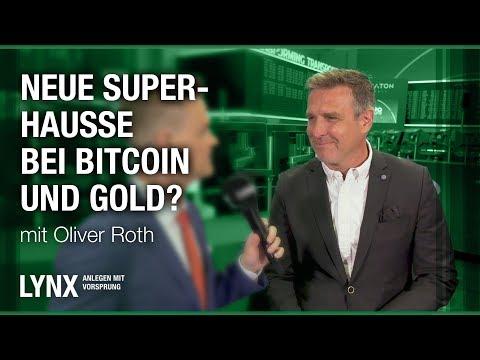 Neue Super-Hausse bei Bitcoin & Gold? Interview mit Oliver Roth | LYNX fragt nach