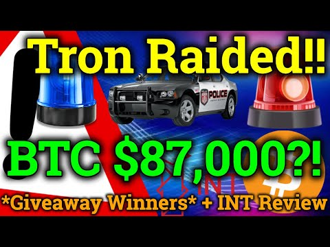 Bitcoin $87,000 Prediction! Tron TRX Office Raided! (Cryptocurrency/BTC/INT News + Price Analysis)